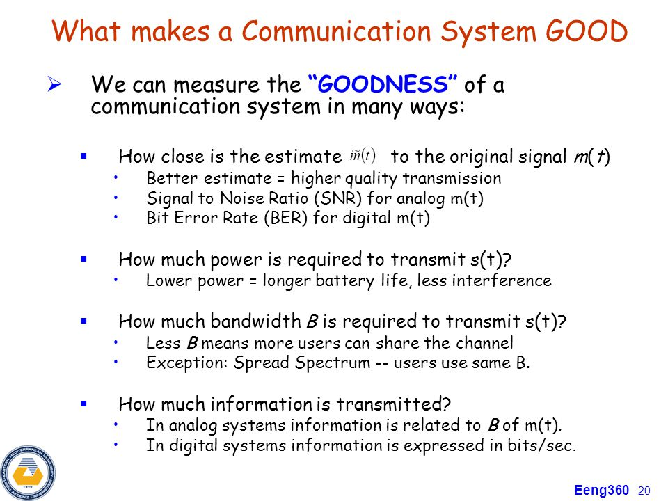 What makes a Communication System GOOD