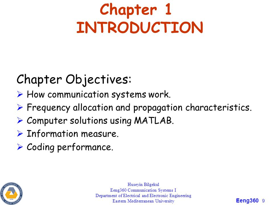 Chapter 1 INTRODUCTION Chapter Objectives: