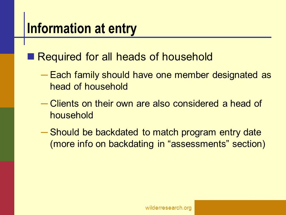 Information at entry Required for all heads of household