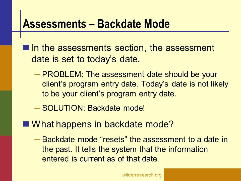 Assessments – Backdate Mode