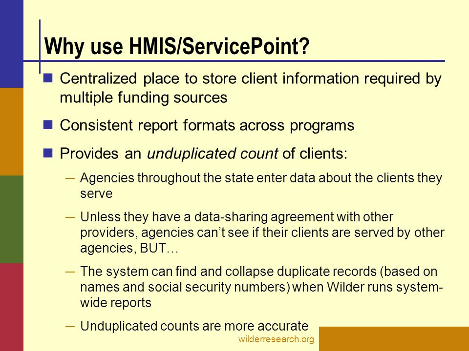 Why use HMIS/ServicePoint