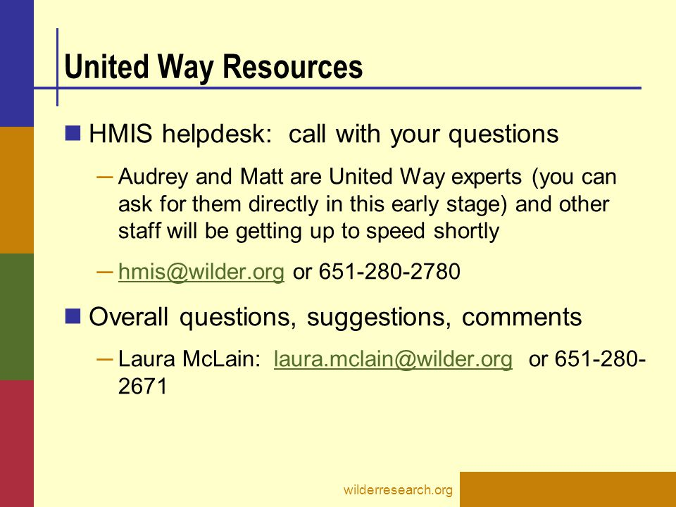 United Way Resources HMIS helpdesk: call with your questions