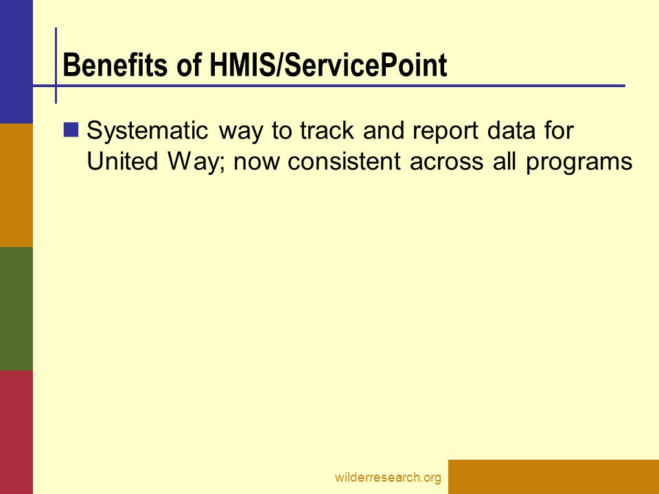 Benefits of HMIS/ServicePoint