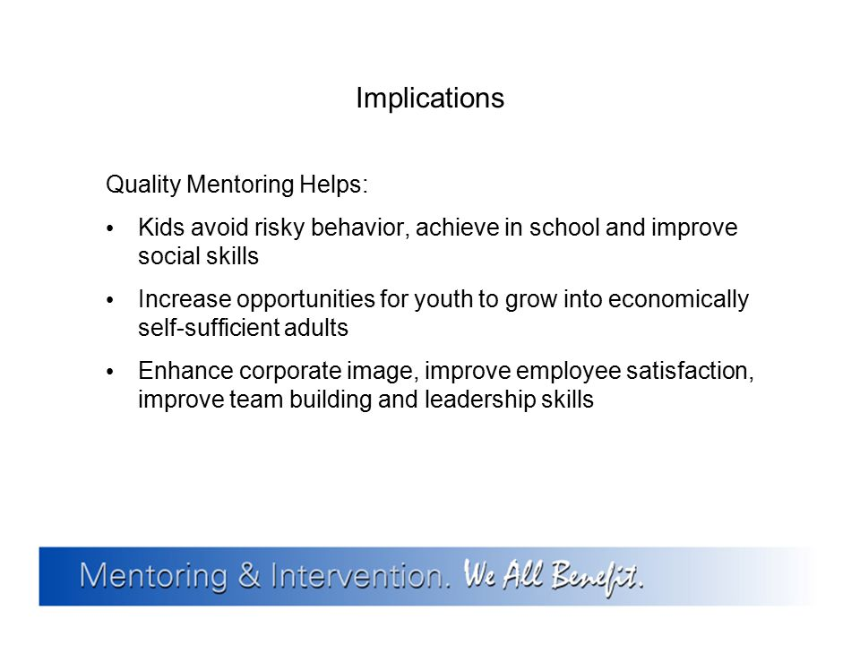 Implications Quality Mentoring Helps: