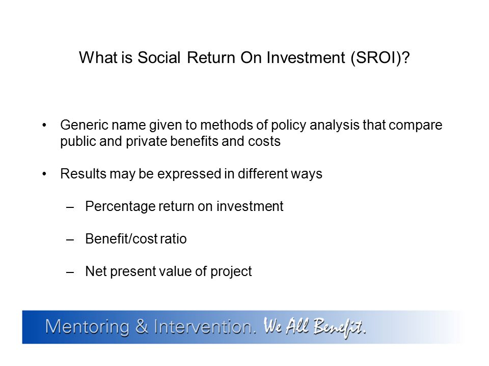 What is Social Return On Investment (SROI)