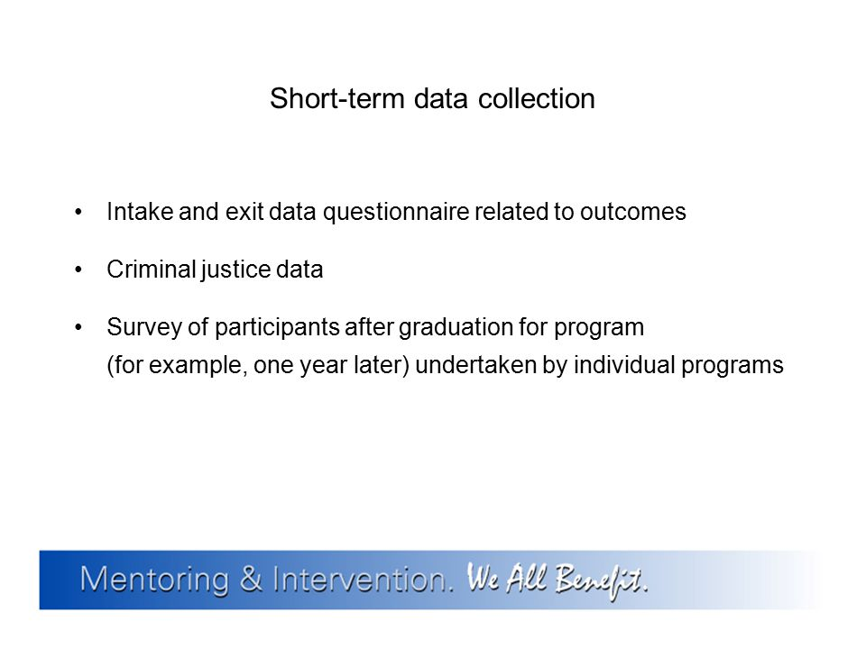 Short-term data collection