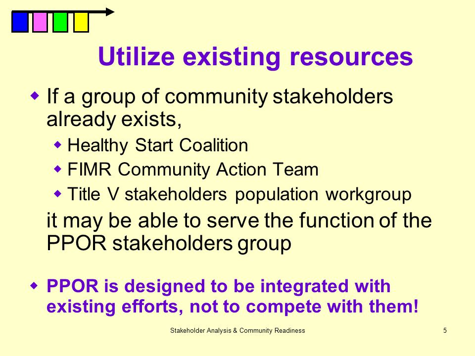 Utilize existing resources