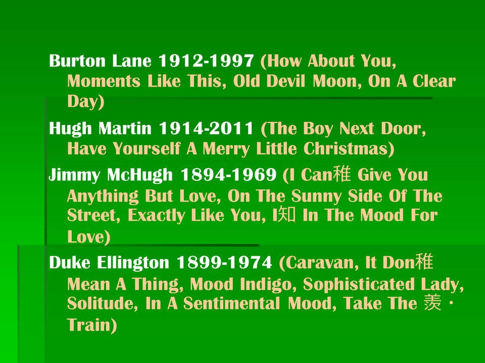 Burton Lane 1912-1997 (How About You, Moments Like This, Old Devil Moon, On A Clear Day)