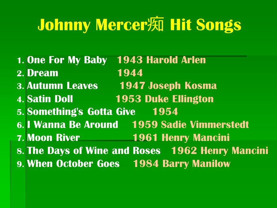 Johnny Mercer痴 Hit Songs