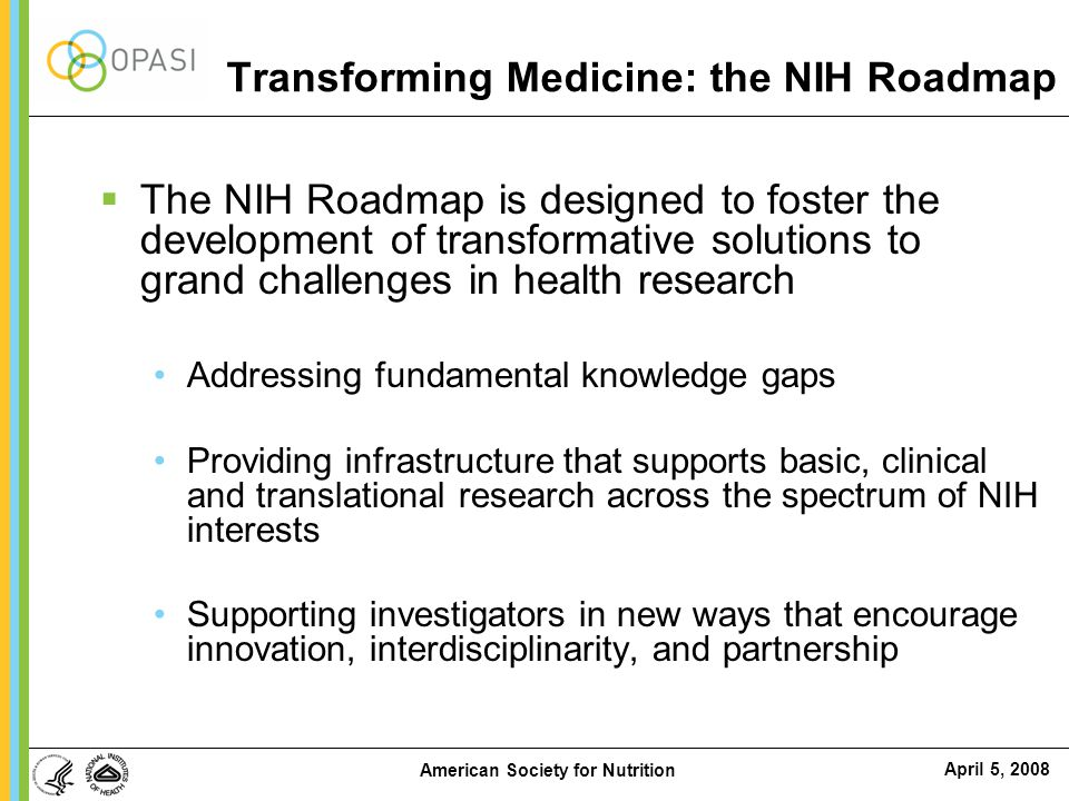 Transforming Medicine: the NIH Roadmap