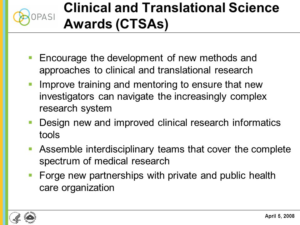 Clinical and Translational Science Awards (CTSAs)