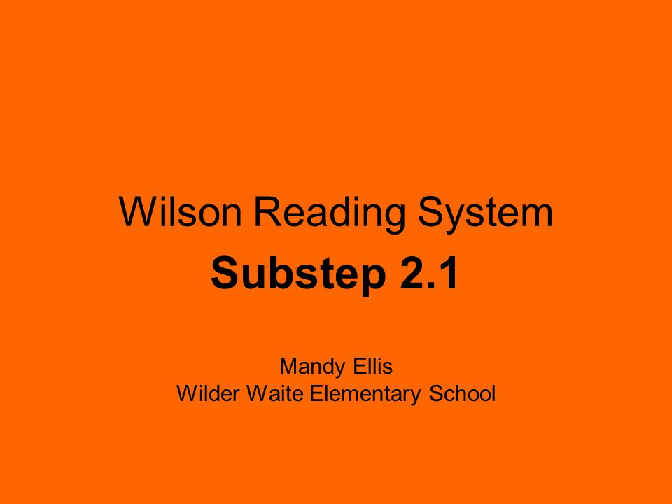 Substep 2.1 Mandy Ellis Wilder Waite Elementary School