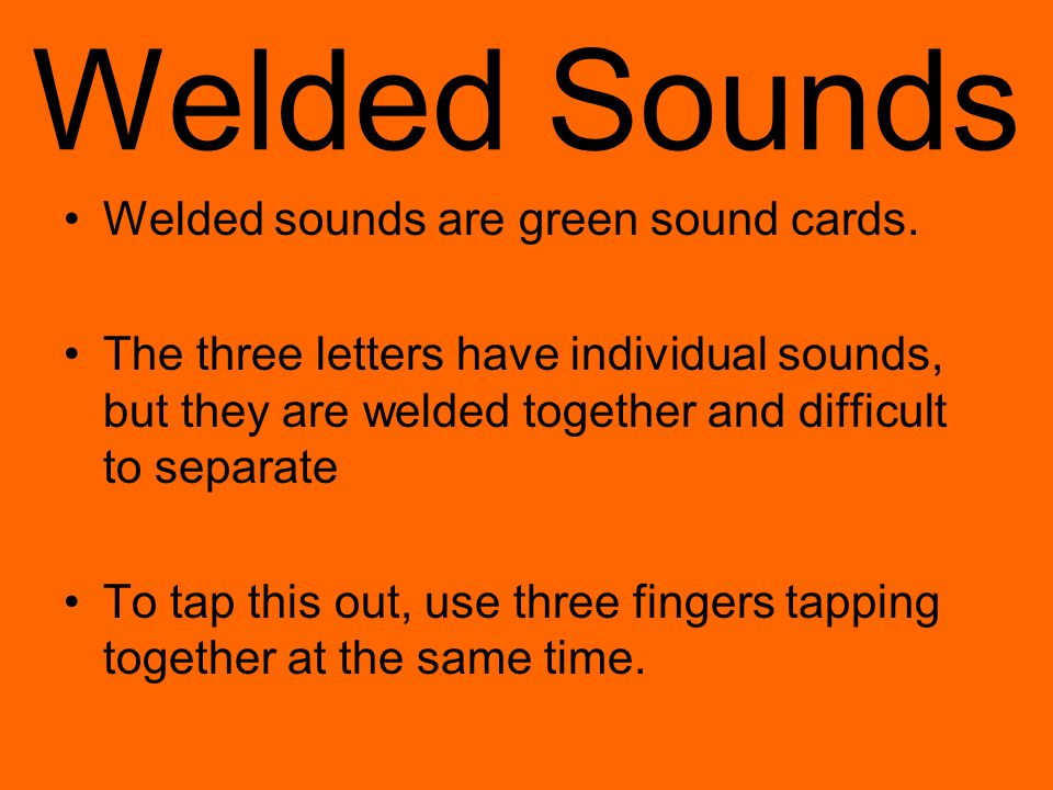Welded Sounds Welded sounds are green sound cards.
