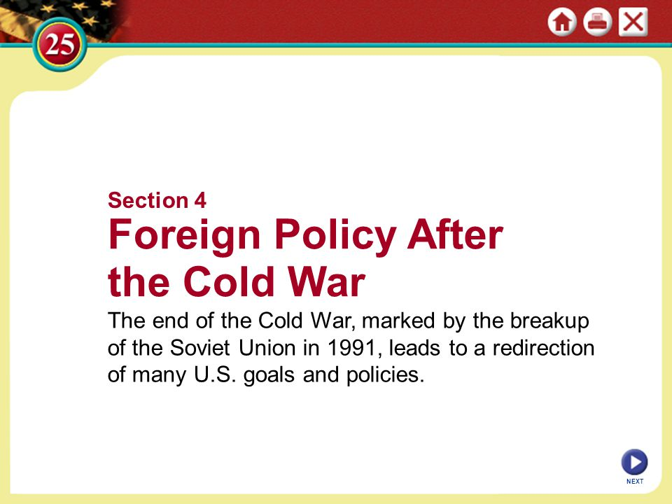 Foreign Policy After the Cold War Section 4