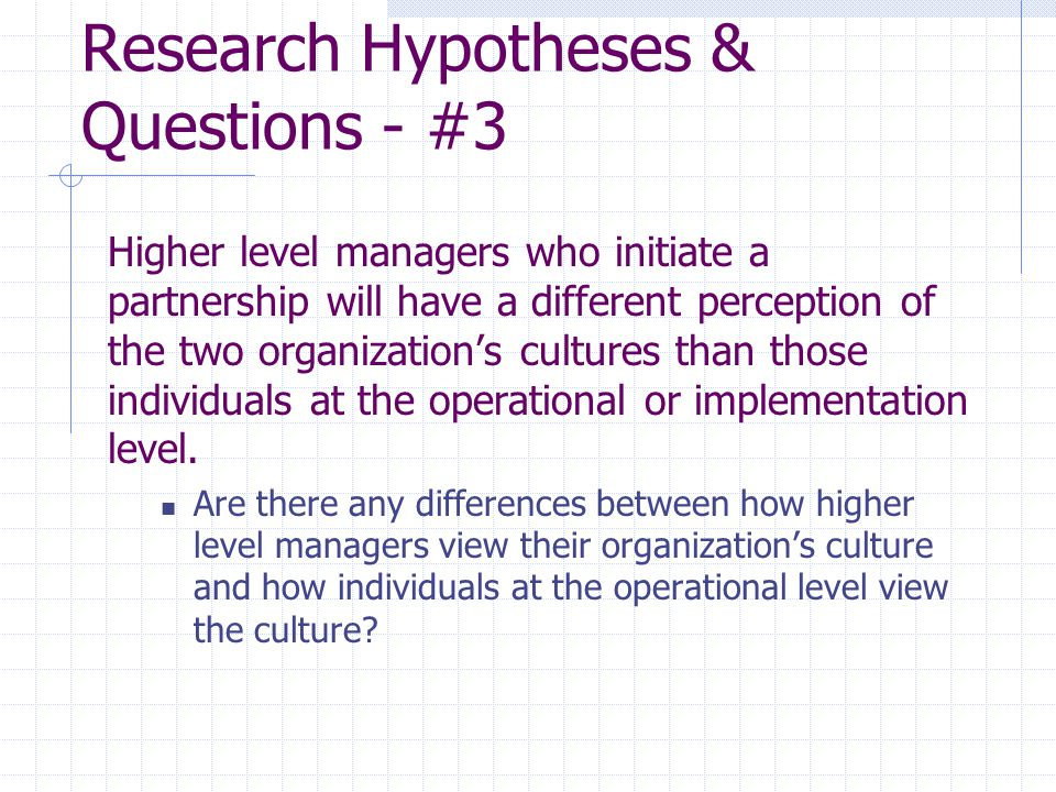 Research Hypotheses & Questions - #3