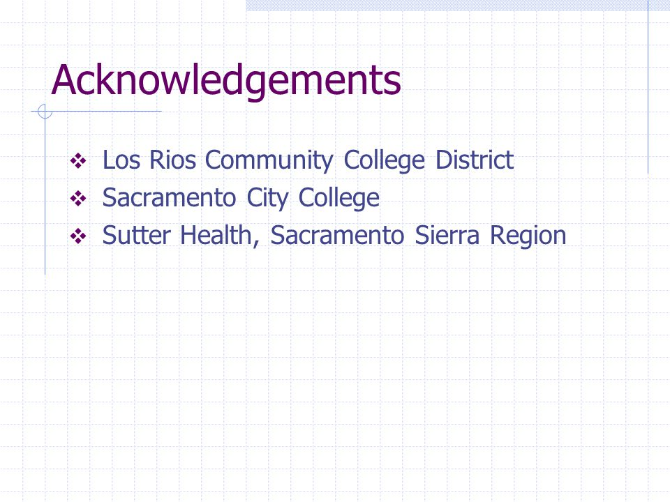 Acknowledgements Los Rios Community College District