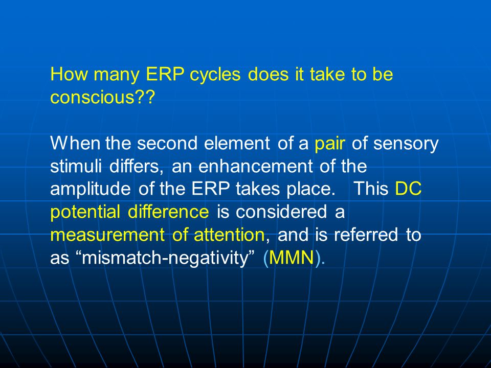 How many ERP cycles does it take to be conscious