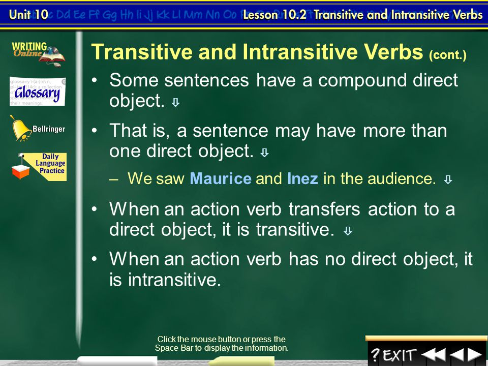 Transitive and Intransitive Verbs (cont.)