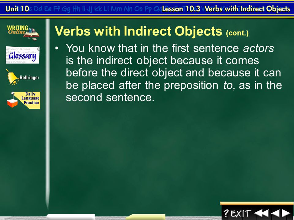 Verbs with Indirect Objects (cont.)