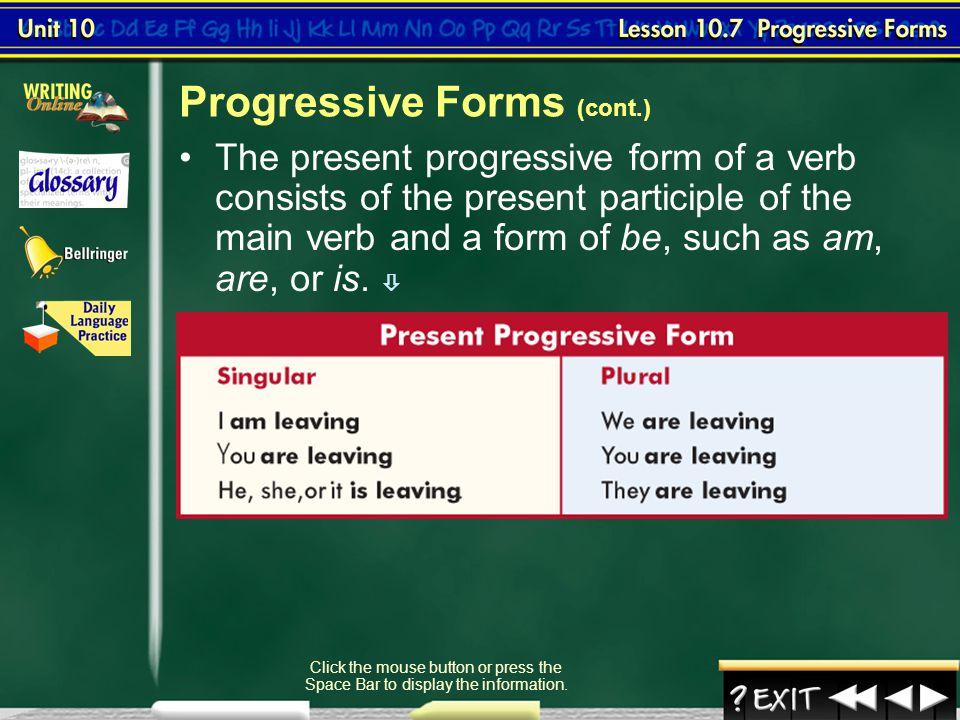 Progressive Forms (cont.)
