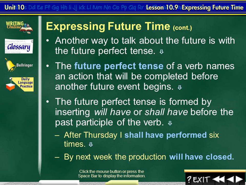 Expressing Future Time (cont.)