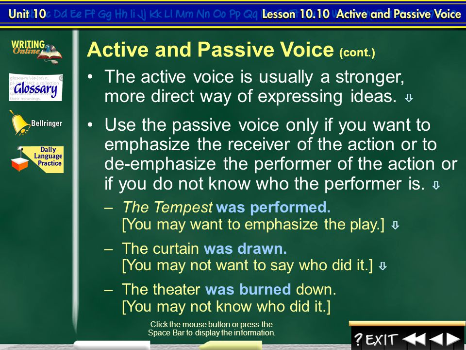 Active and Passive Voice (cont.)