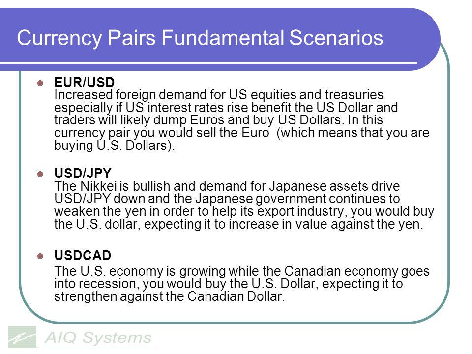Currency Pairs Fundamental Scenarios