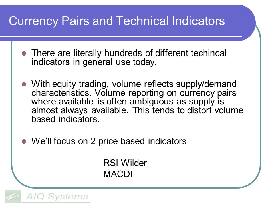 Currency Pairs and Technical Indicators