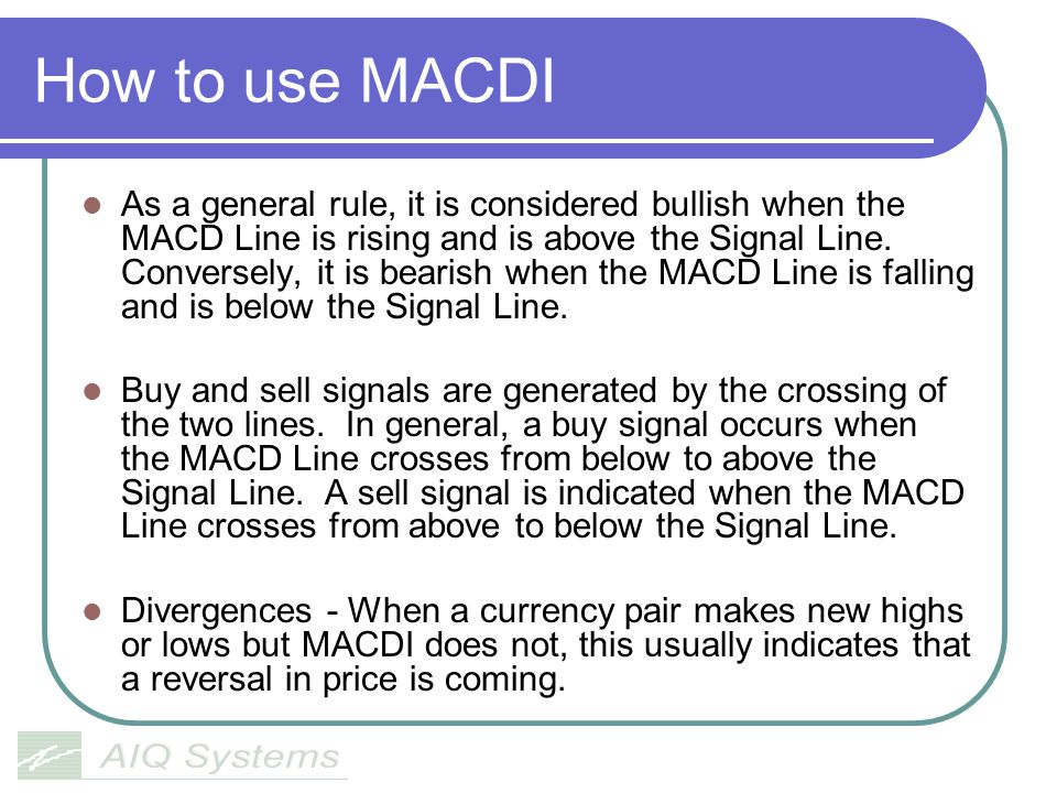 How to use MACDI