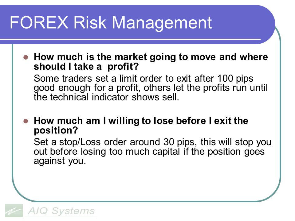 FOREX Risk Management How much is the market going to move and where should I take a profit