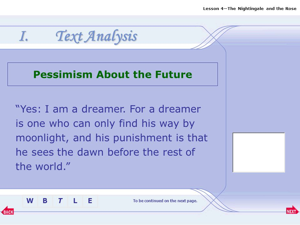 Pessimism About the Future To be continued on the next page.
