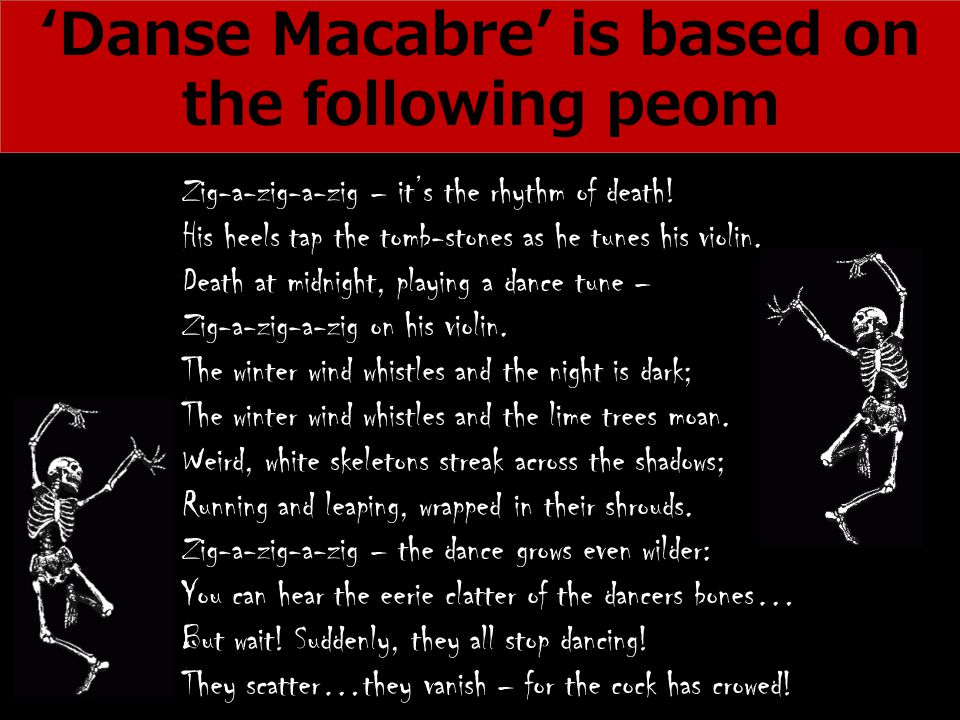 'Danse Macabre' is based on the following peom
