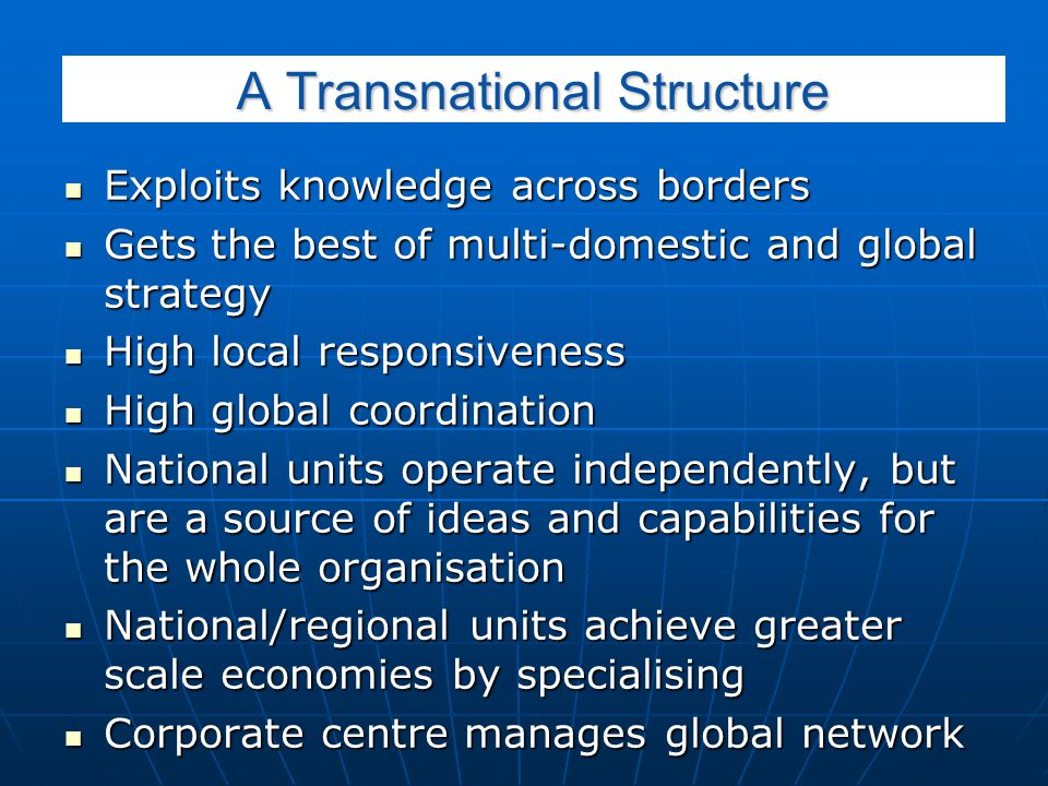A Transnational Structure