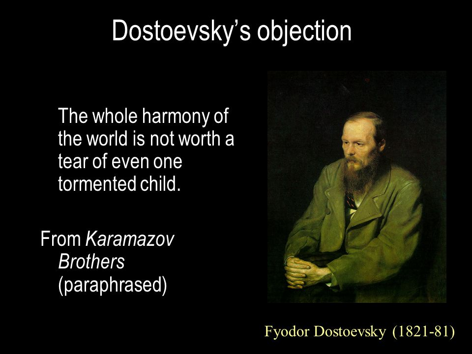 Dostoevsky's objection