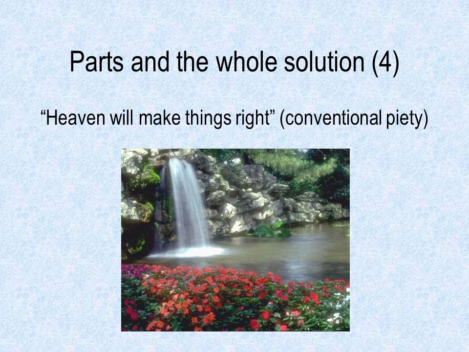 Parts and the whole solution (4)