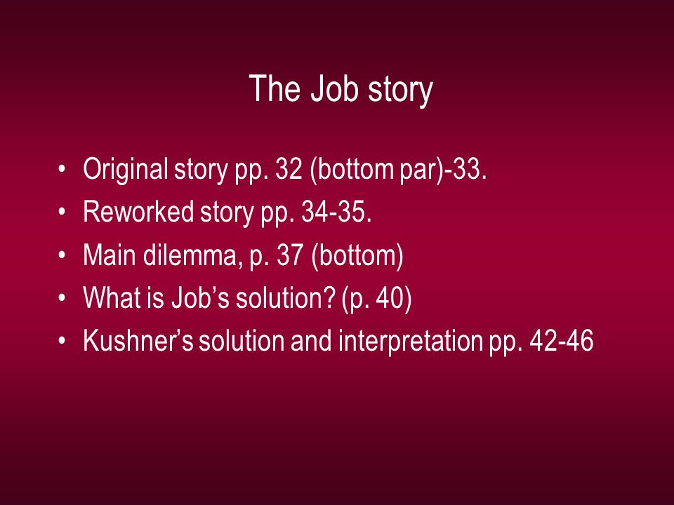 The Job story Original story pp. 32 (bottom par)-33.