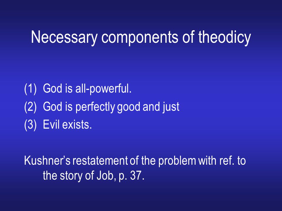 Necessary components of theodicy
