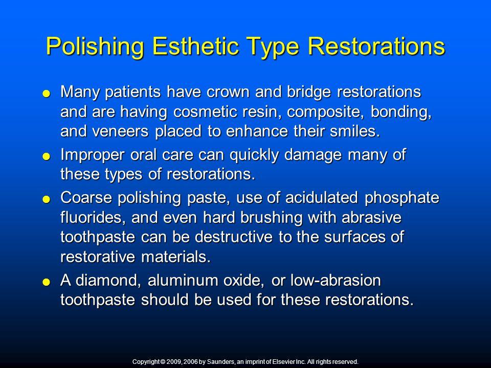 Polishing Esthetic Type Restorations