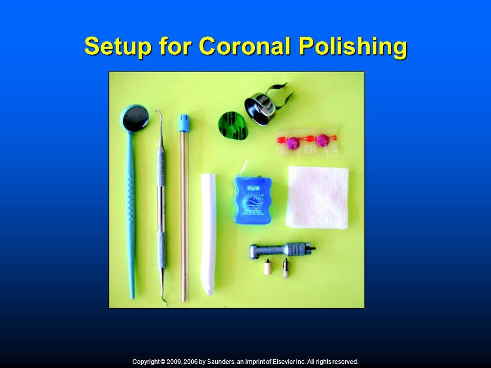 Setup for Coronal Polishing