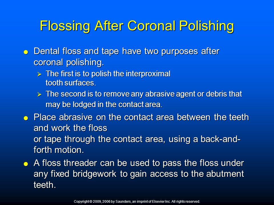 Flossing After Coronal Polishing