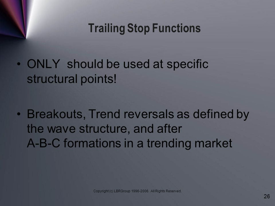 Trailing Stop Functions