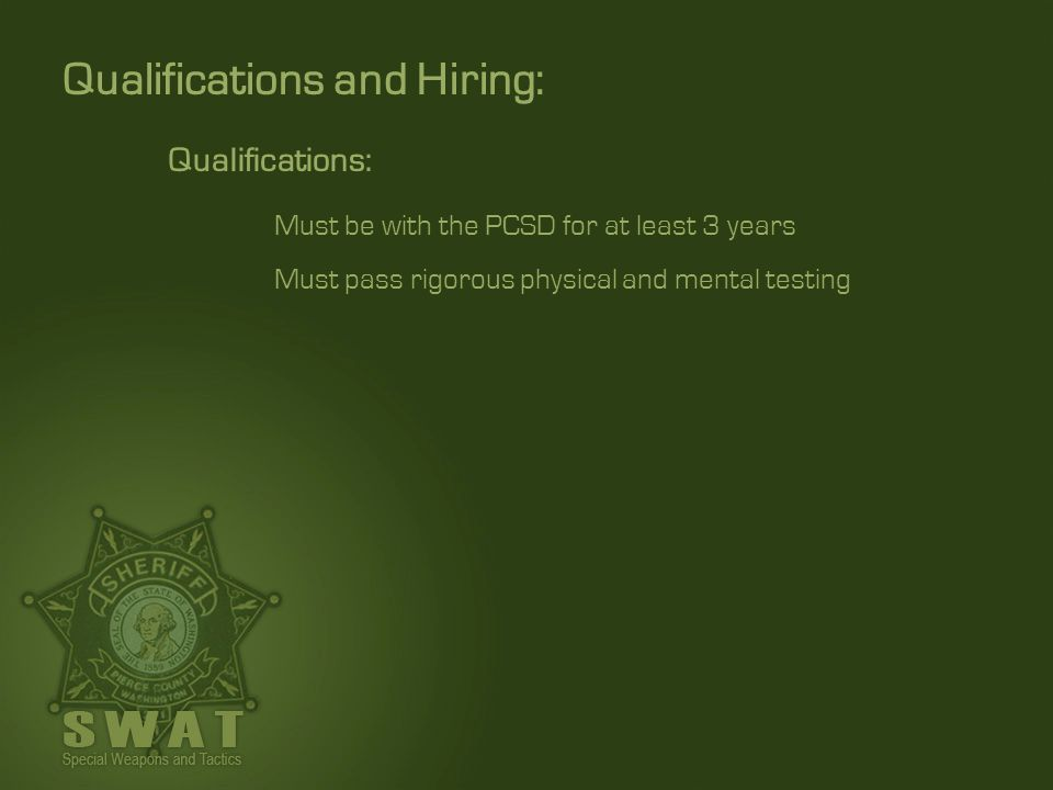 Qualifications and Hiring: