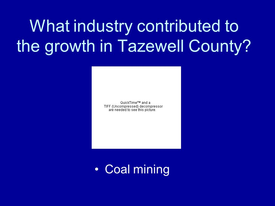 What industry contributed to the growth in Tazewell County