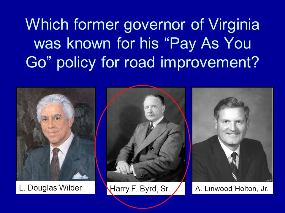 Which former governor of Virginia was known for his Pay As You Go policy for road improvement
