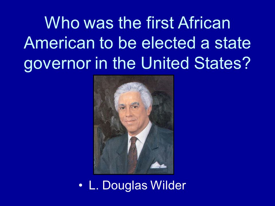 Who was the first African American to be elected a state governor in the United States