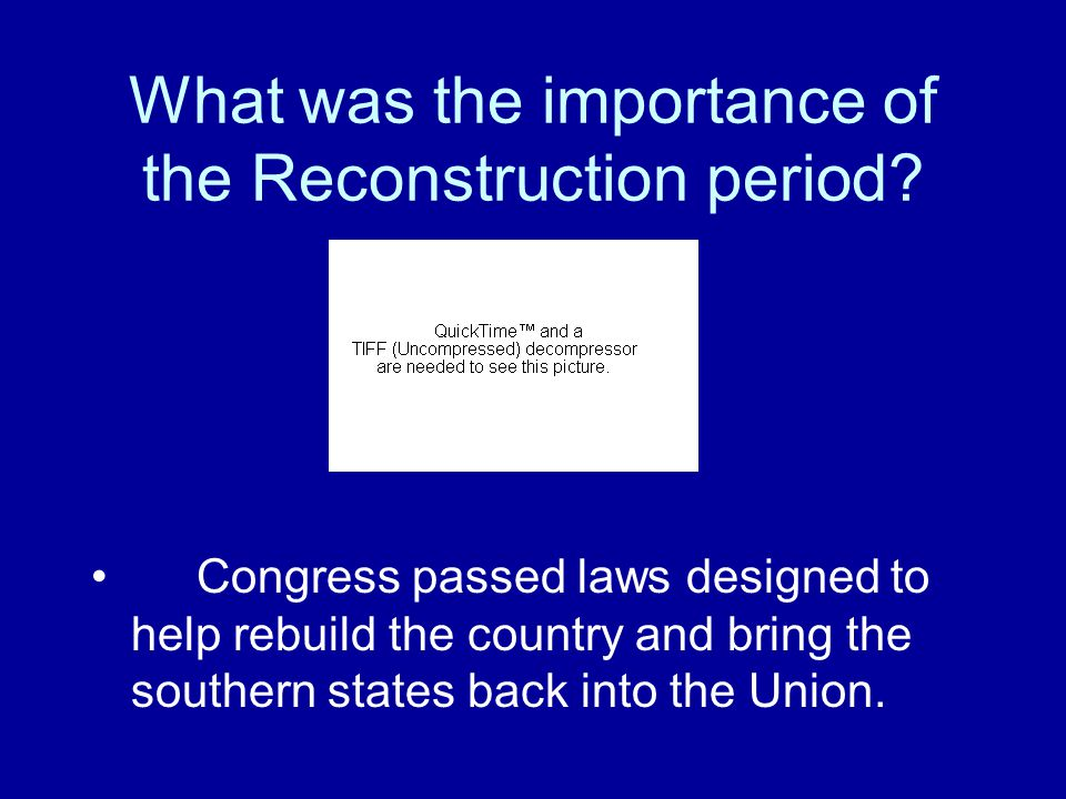 What was the importance of the Reconstruction period