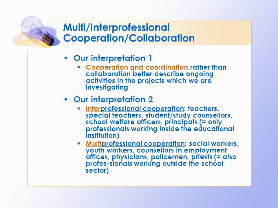 Multi/Interprofessional Cooperation/Collaboration