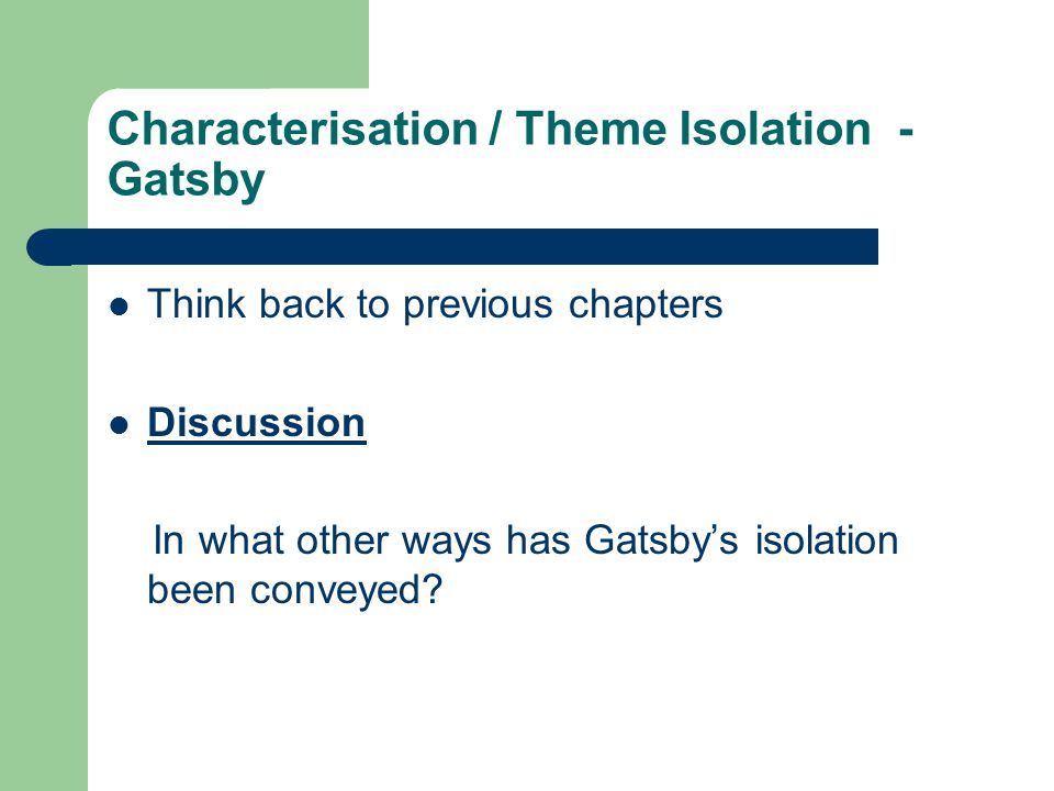 Characterisation / Theme Isolation - Gatsby