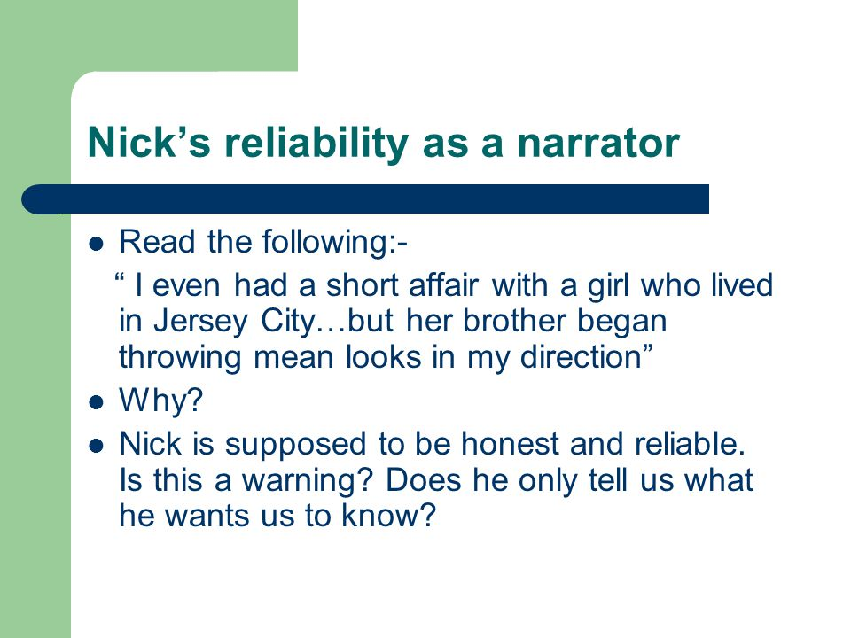 Nick's reliability as a narrator
