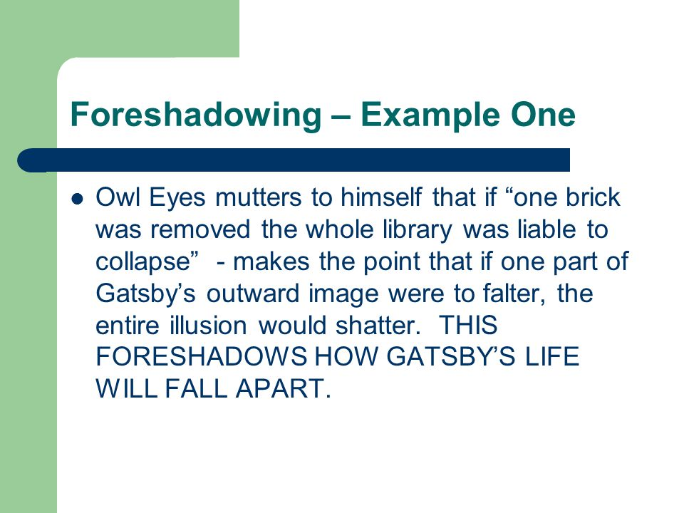 Foreshadowing – Example One